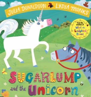 Sugar Lump and the Unicorn by Julia Donaldson and Lydia Monks with permission from MacMillan Books